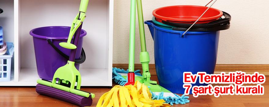 Ev Temizliğinde 7 şart şurt kuralı