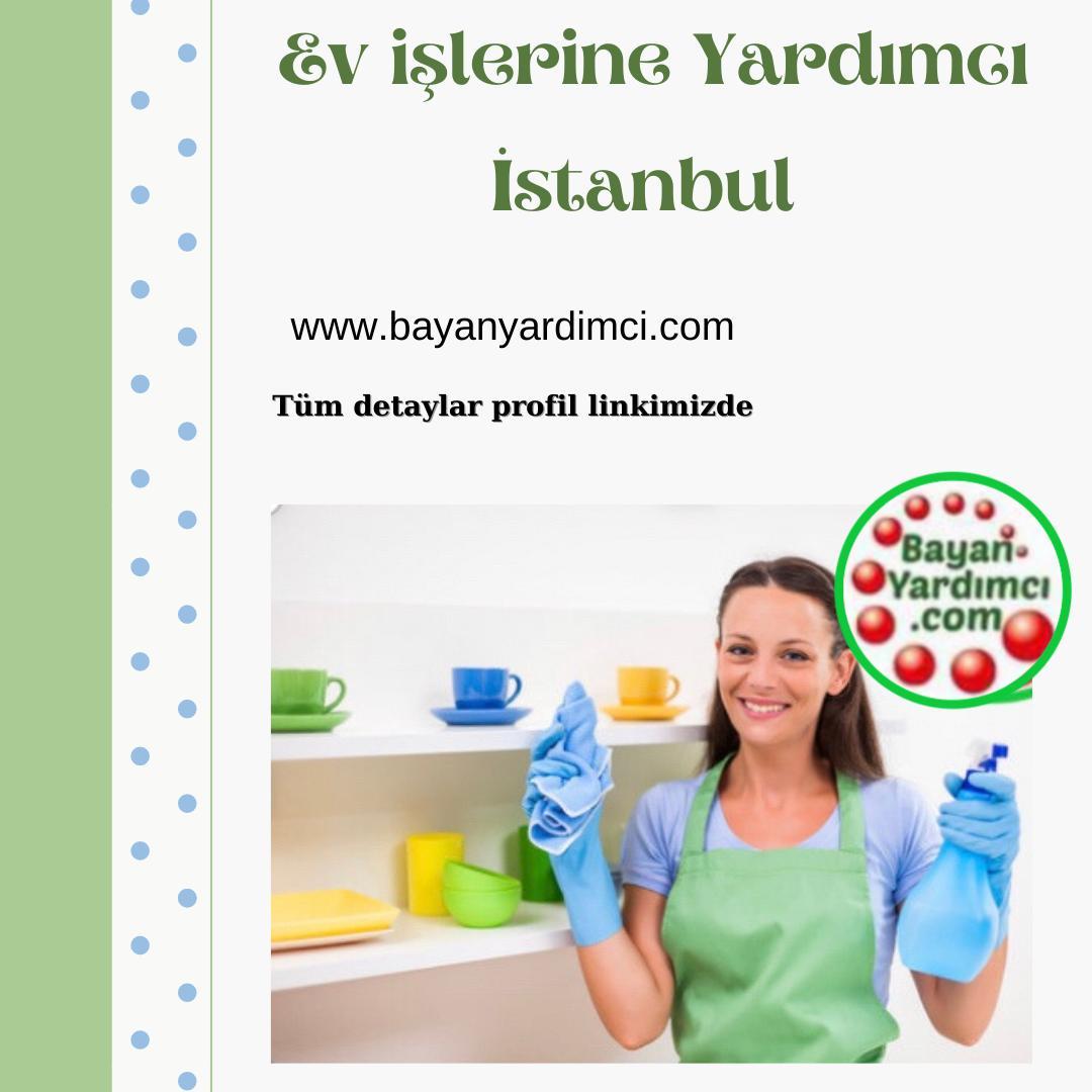 Ev İşlerine Yardımcı İstanbul